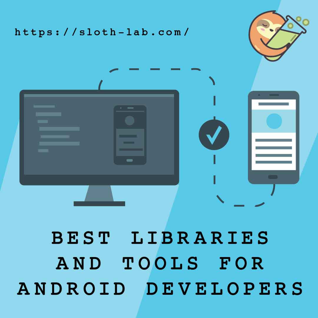 Best Libraries and Tools for Android Developers